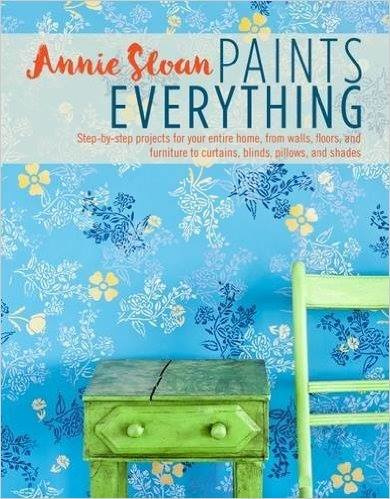 Annie Sloan boek, Annie Sloan paints everything