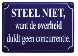 Blikken bordje Steel niet