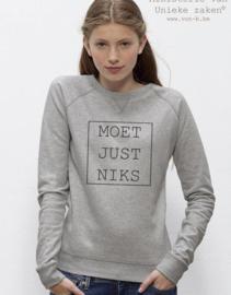 MuZ - Sweater Moet just Niks