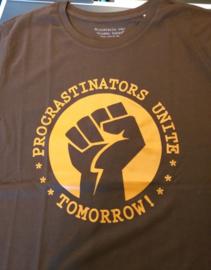 MuZ - T-shirt Procrastinators unite...tomorrow! (choco)