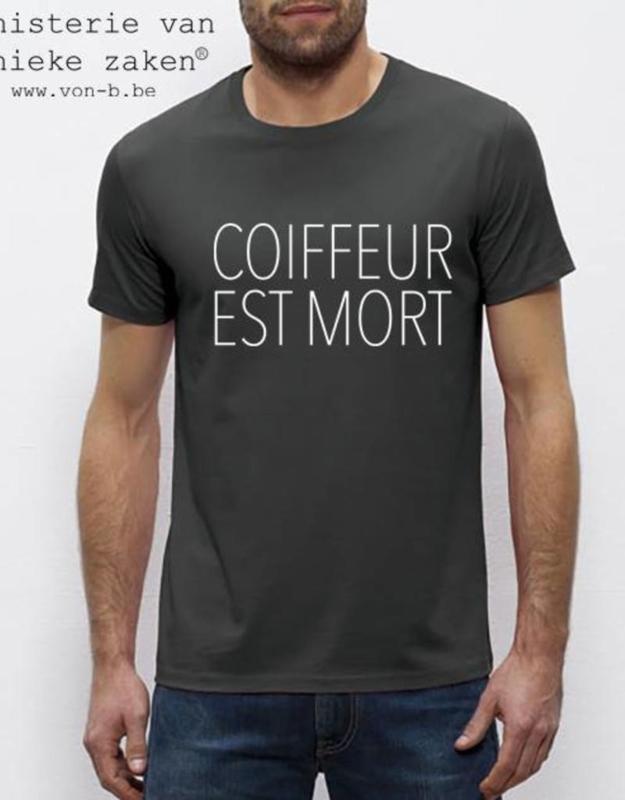 MuZ - T-shirt Coiffeur est Mort