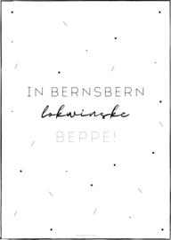 In bernsbern, lokwinske Beppe!