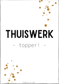 Thuiswerk -topper-