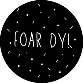 Sticker / foar dy!