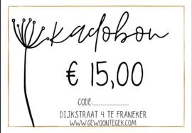 Kadobon € 15