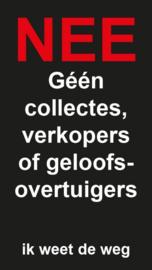 Geen collectes, verkopers zwart (4,5x8cm)