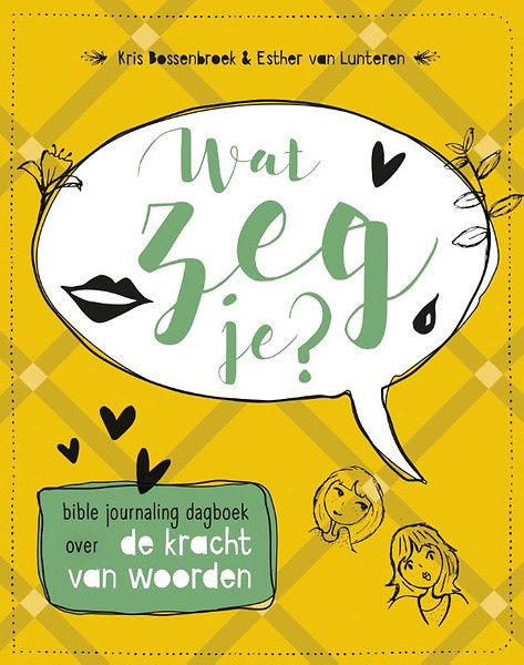 Bible journaling dagboek 'Wat zeg je?'