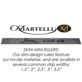 "Skini-Mini Ruler 2""x 12"""