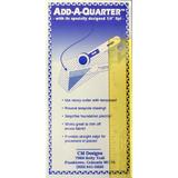 6 inch Add-A-Quarter