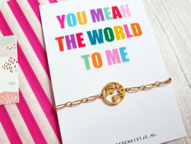 "Armband Met Kaartje ""You Mean The World To Me"" Goud - Stainless Steel"
