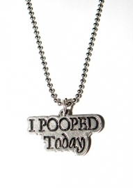 """Tekst Ketting """"I Pooped Today"""""""