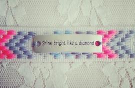 "Ibiza Armband ""Shine Bright Like A Diamond"""