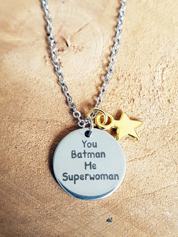 "Subtiele Ketting ""You Batman Me Superwoman"""