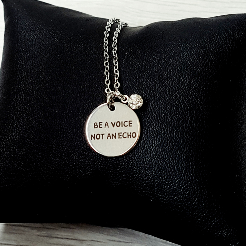 "Korte Quote Ketting ""Be A Voice, Not An Echo"""