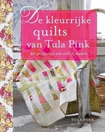 De Kleurrijke Quilts van Tula Pink - NL - Signed