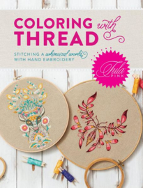 Tula Pink - Coloring with Thread - boek