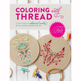 Tula Pink - Coloring with Thread - book