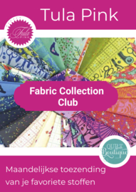 Tula Pink Fabric Collection Club