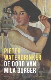 Pieter Waterdrinker ; De dood van Mila Burger