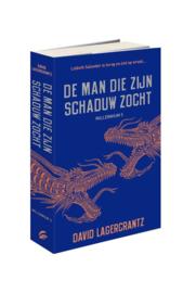 David Lagercrantz ; Millennium 5 - De man die zijn schaduw zocht