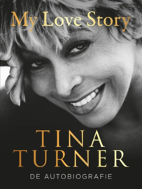 Tina Turner ; My love story
