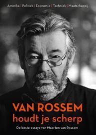 Maarten van Rossem; Van Rossem houdt je scherp