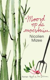 Nicolien Mizee ; Moord op de moestuin