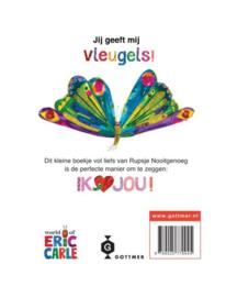 Eric Carle ; Liefs van Rupsje Nooitgenoeg