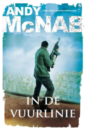 Andy McNab ; In de vuurlinie