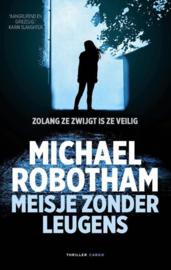 Michael Robotham ; Meisje zonder leugens