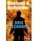 Roslund & Hellström ; Drie Seconden