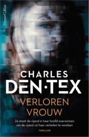 Charles den Tex ; Verloren vrouw