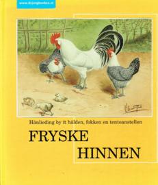 Fryske hinnen. Hânlieding by it hâlden, fokken en tentoanstellen