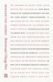 Roxane van Iperen ; Brieven aan 't Hooge Nest