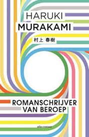 Haruki Murakami ; Romanschrijver van beroep