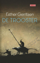 Esther Gerritsen ; De Trooster