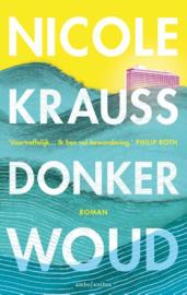 Nicole Krauss ; Donker woud