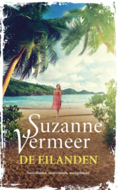 Suzanne Vermeer ; De eilanden