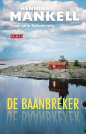 Henning Mankell ; De baanbreker