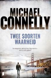 Michael Connelly ; Harry Bosch 20 - Twee soorten waarheid