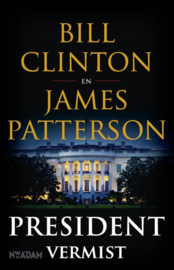 Bill Clinton en James Patterson ; President vermist