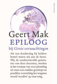 Geert Mak ; Epiloog bij Grote verwachtingen