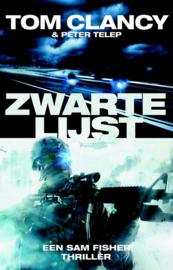 Tom Clancy & Peter Telep ; Zwarte lijst