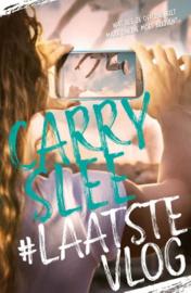 Carry Slee ; #Laatste Vlog