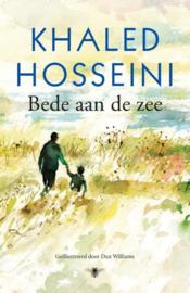 Khaled Hosseini ; Bede aan de zee