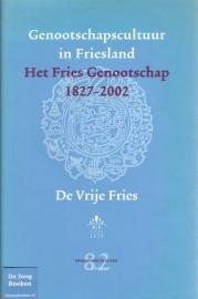 Genootschapscultuur in Friesland : het Fries Genootschap 1827-2002