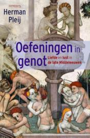 Herman Pleij ; Oefeningen in genot