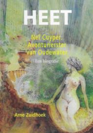 HEET ; Nel Cuyper. Avonturierster van Oudewater
