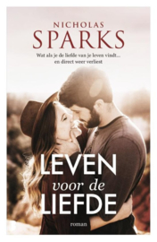 Nicholas Sparks ; Leven voor de liefde