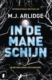 M.H. Arlidge ; Helen Grace 8 - In de maneschijn